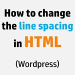 How to change the line spacing in HTML (Wordpress)